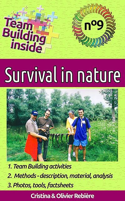 Team Building inside: Survival in nature, Cristina Rebiere, Olivier Rebiere