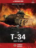 World of Tanks – The T-34 Goes To War, Christopher Parker, Dana Lombardy, A. Ulanov, D. Shein