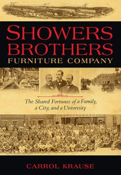 Showers Brothers Furniture Company, Carrol Ann Krause