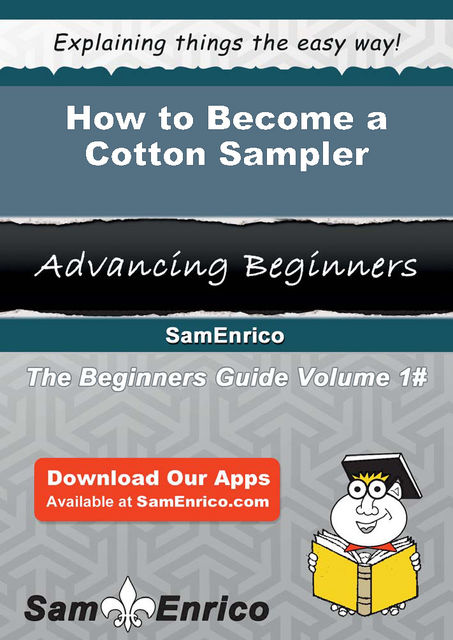 How to Become a Cotton Sampler, Dayna Brice