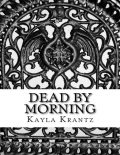 Dead By Morning, Kayla Krantz