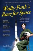 Wally Funk's Race for Space, Sue Nelson