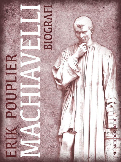 Machiavelli, Erik Pouplier