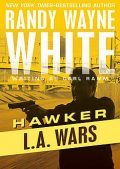 L.A. Wars, Randy Wayne White