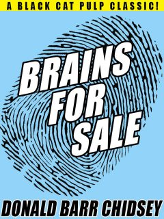 Brains for Sale, Donald Barr Chidsey