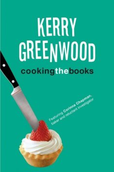 Cooking the Books, Kerry Greenwood
