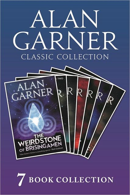 Alan Garner Classic Collection (7 Books) – Weirdstone of Brisingamen, The Moon of Gomrath, The Owl Service, Elidor, Red Shift, Lad of the Gad, A Bag of Moonshine), Alan Garner