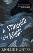 A Stranger Came Ashore, Mollie Hunter
