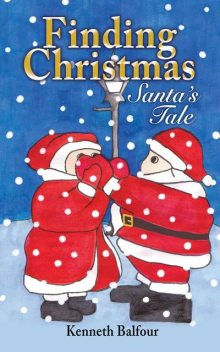 Finding Christmas – Santa's Tale, Kenneth Balfour