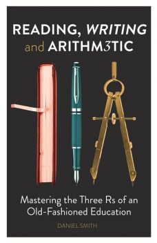 Reading, Writing and Arithmetic, Daniel Smith