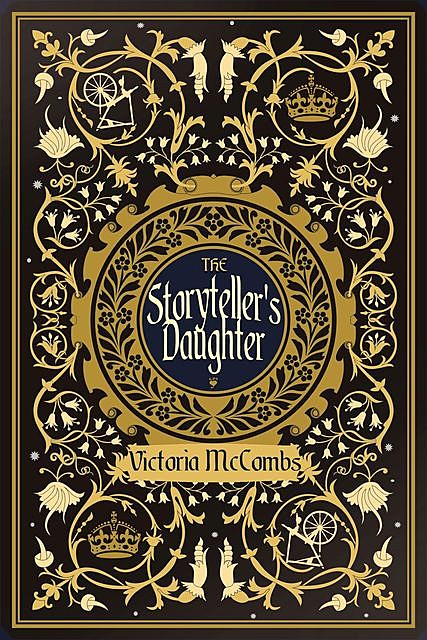 The Storyteller's Daughter, Victoria McCombs