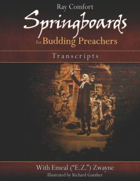 Springboards for Budding Preachers, Ray Comfort, Emeal Zwayne, Richard Gunther