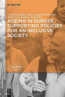 Ageing in Europe – Supporting Policies for an Inclusive Society, Axel Börsch-Supan