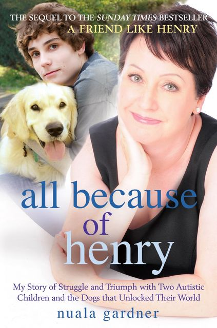 All Because of Henry, Nuala Gardner