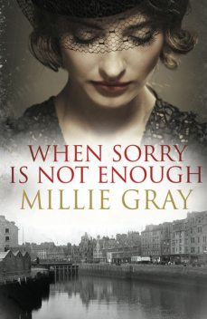 When Sorry Is Not Enough, Millie Gray