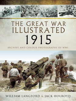 The Great War Illustrated 1915, William Langford, Jack Holroyd