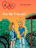 K for Kara 11 – Are We Friends, Line Kyed Knudsen