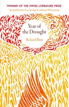 Year of the Drought, Roland Buti