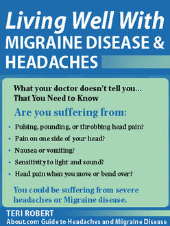 Living Well with Migraine Disease and Headaches, Teri Robert