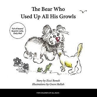 The Bear Who Used Up All His Growls, Zizzi Bonah