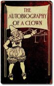 The Autobiography of a Clown, Isaac Frederick Marcosson
