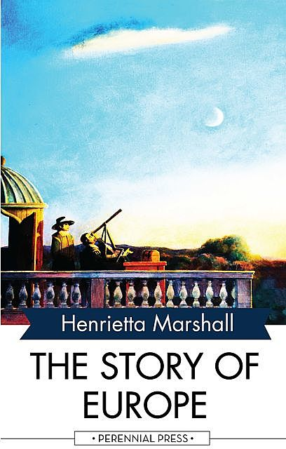 Story of the Europe, H.E.Marshall
