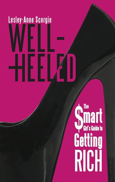Well-Heeled, Lesley-Anne Scorgie