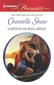 Captive in his Castle, Chantelle Shaw