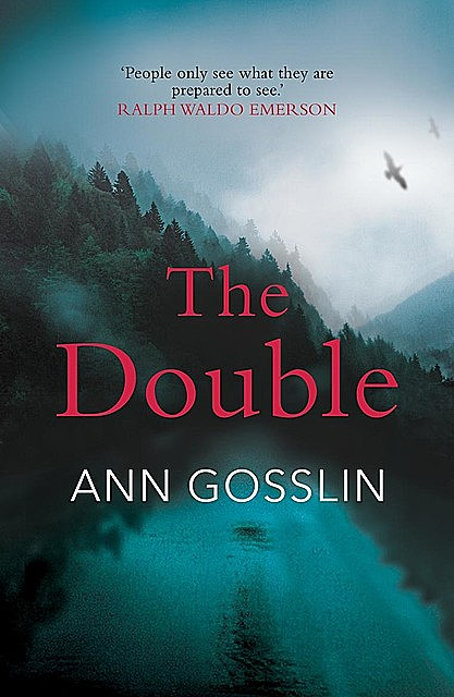 The Double, Ann Gosslin