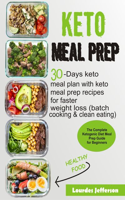 Keto Meal Prep Cookbook, Lourdes Jefferson