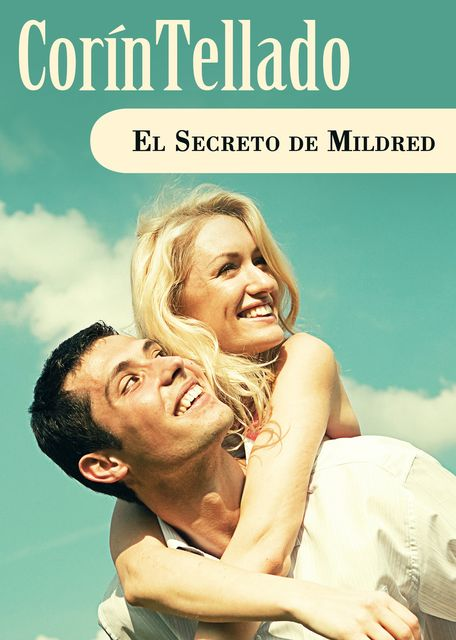 El secreto de Mildred, Corín Tellado