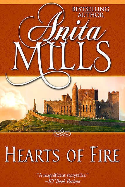 Hearts of Fire, Anita Mills