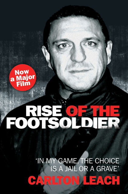 Rise of the Footsoldier – In My Game, The Choice is a Jail or a Grave, Carlton Leach