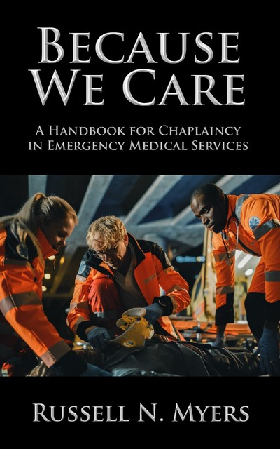 Because We Care, Russell N. Myers
