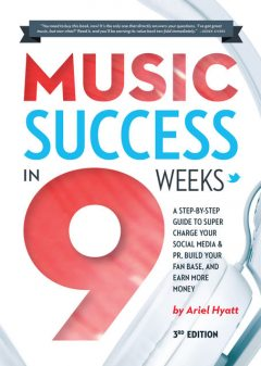 Music Success in Nine Weeks, Derek Sivers, Ariel Hyatt