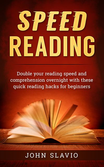 Speed Reading, John Slavio