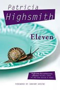 Eleven, Patricia Highsmith