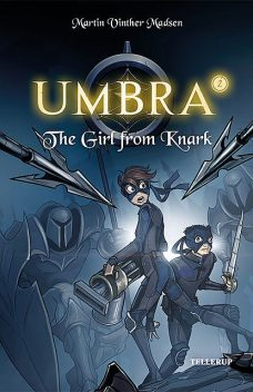 Umbra #2: The Girl from Knark, Martin Vinther Madsen