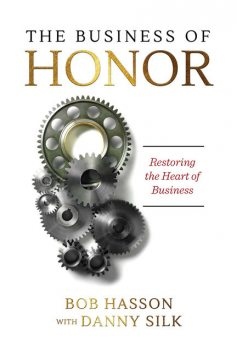 The Business of Honor, Bob Hasson, Danny Silk