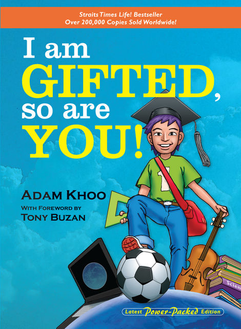 I am Gifted, so are you!, Adam Khoo