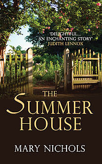 The Summer House, Mary Nichols