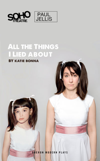 All The Things I Lied About, Katie Bonna