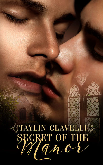 Secret Of The Manor, Taylin Clavelli
