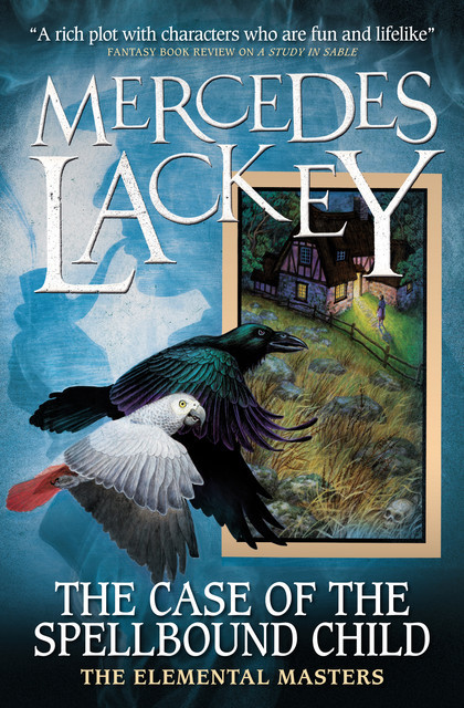 Elemental Masters – The Case of the Spellbound Child, Mercedes Lackey