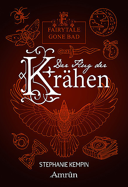 Fairytale gone Bad 2: Der Flug der Krähen, Stephanie Kempin