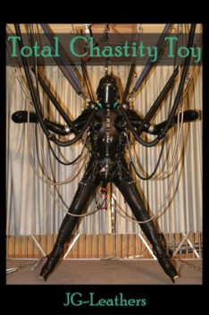 Total Chastity Toy, JG Leathers