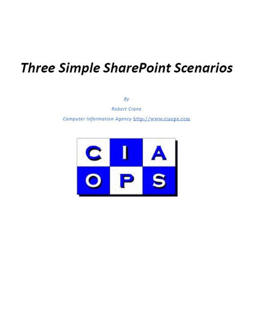 Three Simple Sharepoint Scenarios, Robert Crane
