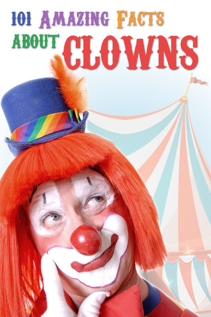 101 Amazing Facts about Clowns, Jack Goldstein