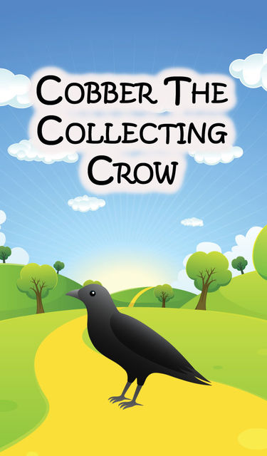 Cobber the Collecting Crow, Speedy Publishing