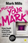 Making Your Mark, Mark Mills